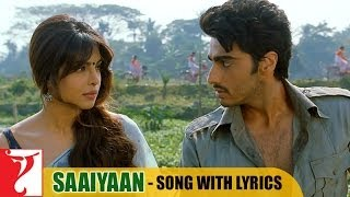Lyrical: Saaiyaan Song with Lyrics | Gunday | Arjun Kapoor | Priyanka Chopra | I …