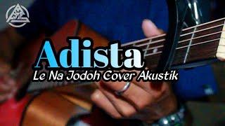 le na jodoh adista cover akustik ( gitar )
