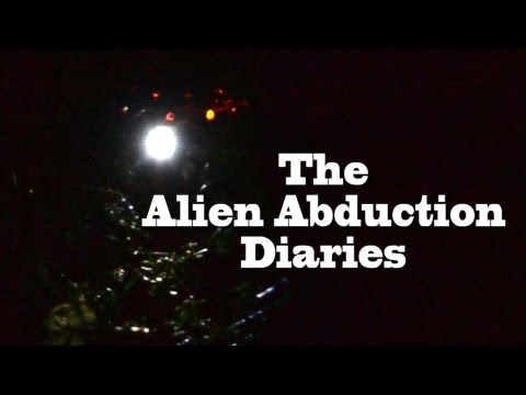 """""""The Alien Abduction Diaries""""  UFO Sightings Best New HD Documentary!"""