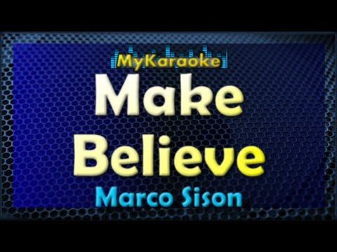 Make Believe - Karaoke version in the style of Marco Sison