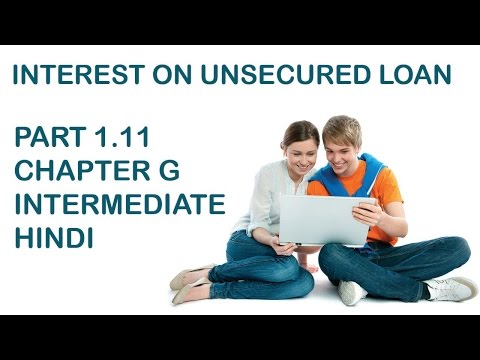 INTEREST ON UNSECURED LOAN # 1.11