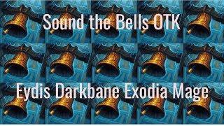 Ding-Dong OTK - Eydis Darkbane Exodia Mage