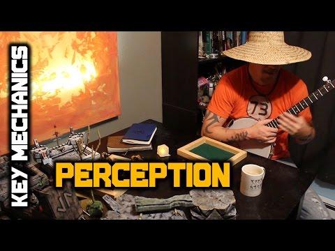Key Mechanics Series 1: Perception