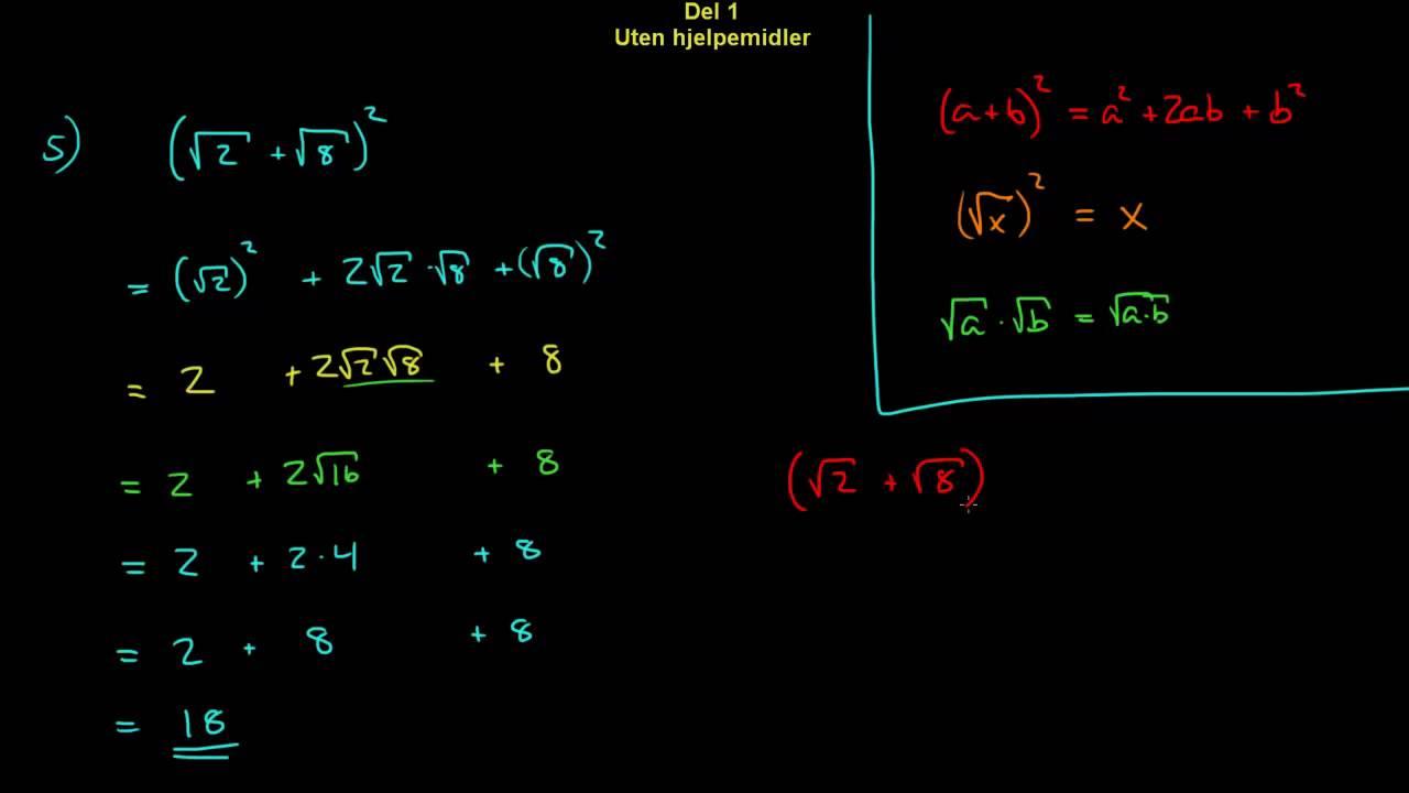 5 - Forenkle uttrykk, kvadratrøtter - 1T Eksamen H2012, Del 1