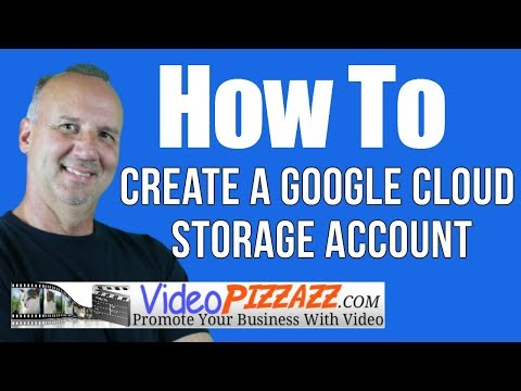 How To Create a Google Cloud Storage Account - google cloud storage for online storage and backup