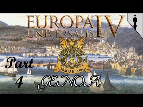 EU4 - MEIOU & Taxes 2.0 - Genoese Greed - Part 4