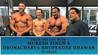 Train One Day With Mukesh Singh & Dronacharya Bhupender Dhawan In Spain