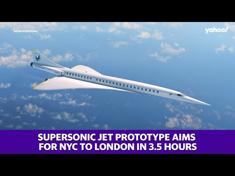 Supersonic jet prototype aims to travel from New York City to London in  just 3.5 hours