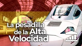 El PROBLEMA de ESPAÑA con los TRENES - VisualPolitik