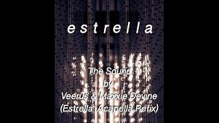 Veerus & Maxie Devine - The Sound (Estrella Acapella Refix) / Who Da Funk - Shiny Disco Balls