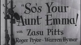 So's Your Aunt Emma! (1942) [Comedy] [Crime]