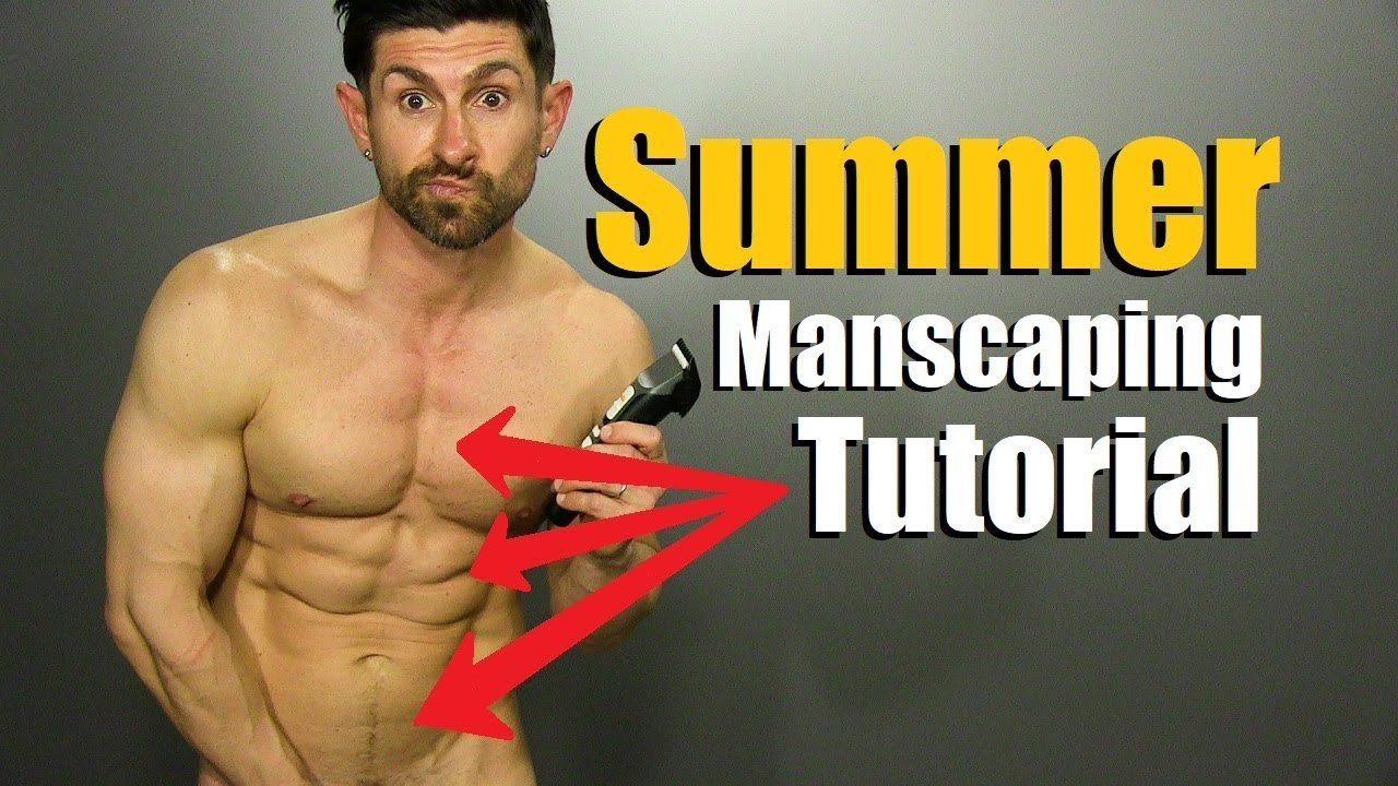 The Ultimate Guide to Manscaping Every Body Part