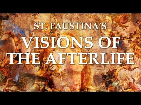 st.-faustina's-visions-of-the-afterlife