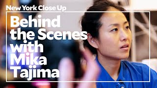 "Behind the Scenes with Mika Tajima | ""New York Close Up"" 