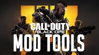 CALL OF DUTY BLACK OPS 4 - WILL THERE BE MOD TOOLS???