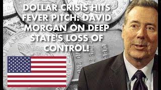 DAVID MORGAN: TRUMP vs. FED Signals End of 75-yr DOLLAR REGIME!