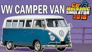 1963 VW Camper Van Mod - Junkyard Rebuild - Car Mechanic Simulator 2018 Gameplay