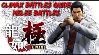 Yakuza Kiwami - Climax Battles Guide: Melee Battles