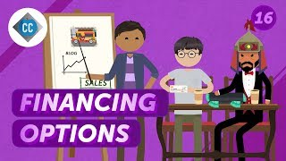 Financing Options for Small Businesses: Crash Course Entrepreneurship #16