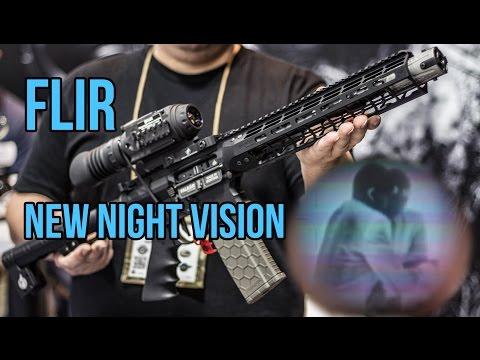 New FLIR Night Vision and Thermal | Shot 2017