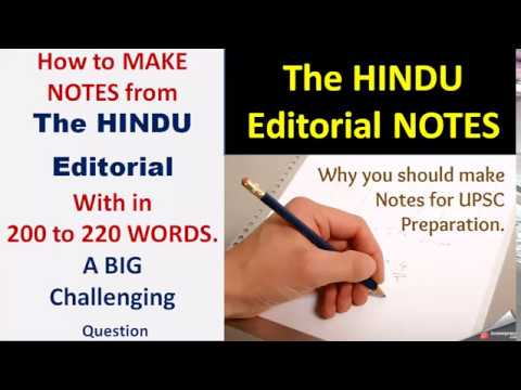 How to MAKE NOTES from THE HINDU EDITORIAL in 200 to 220 Words=BIG Challenging Ques. with ANSWER