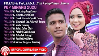 Download Lagu Frans & Fauzana – Album Pop Minang 2020 [Official Compilation Video HD] mp3