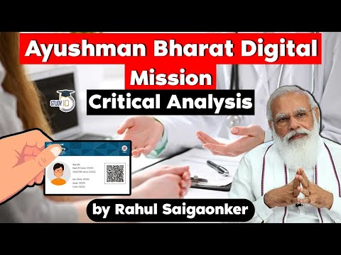 Ayushman Bharat Digital Mission launched by Centre, Critical Analysis, UPSC GS Paper 2 Public Health