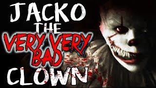 "Video ""Jacko the Very, Very Bad Clown""   CreepyPasta Storytime download MP3, 3GP, MP4, WEBM, AVI, FLV September 2017"