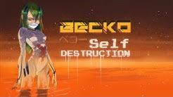 Becko - Self Destruction (Official Music Video)
