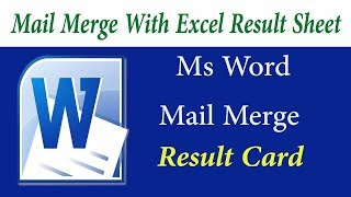 how to make result card with mail merge by Ms word and Ms Excel