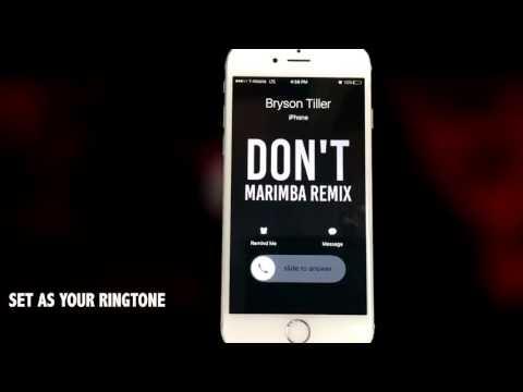Bryson Tiller Dont Marimba Remix Ringtone