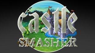 Castle Smasher - Universal - HD Gameplay Trailer
