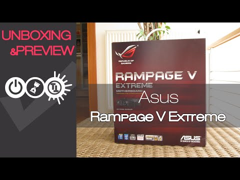 Asus Rampage V Extreme Unboxing & Preview