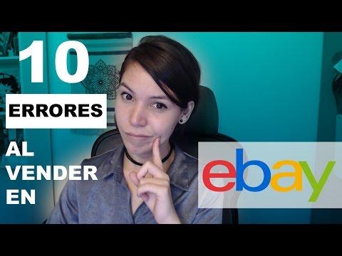 10 Errores que Debes Evitar al Vender en Ebay