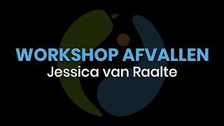Jessica van Raalte   Workshop Afvallen   A2