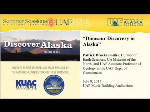 UAF - 2015 - Dinosaur Discovery in Alaska