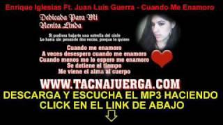 Enrique Iglesias Ft. Juan Luis Guerra - Cuando Me Enamoro