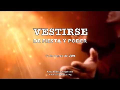 Vestirse de fiesta y poder | Carlos G. Mansilla | CASA BÍBLICA ARGENTINA