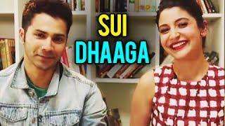 Anushka Sharma And Varun Dhawan Together In Sui Dhaga | YRF