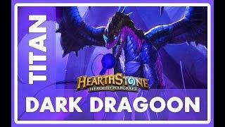 HEARTHSTONE - TITAN'S DARK DRAGOON [TOP 10 LEGEND]