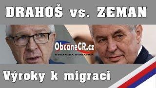 Drahoš vs. Zeman: Co řekli na téma migrace?