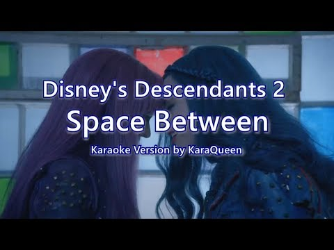 Disney's Descendants 2 - Space Between Karaoke