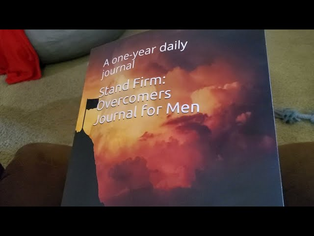 Unboxing: Stand Firm: Overcomers Journal for Men: A one-year daily journal