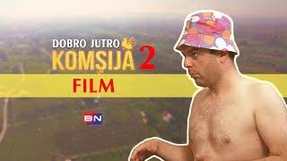 DOBRO JUTRO KOMSIJA 2 - FILM (BN Televizija 2019) HD