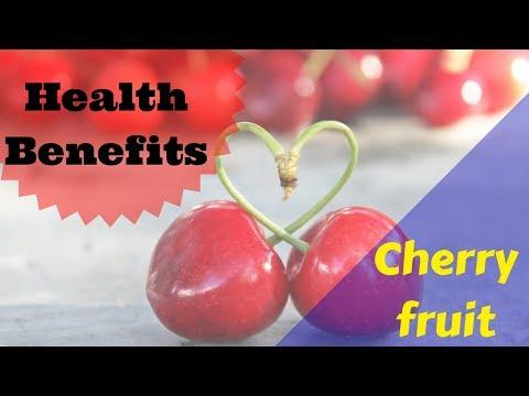 HEALTH BENEFITS OF CHERRY FRUIT