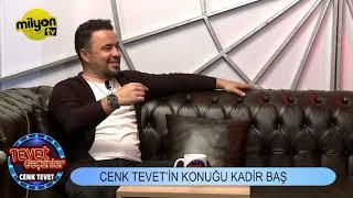 Tevet Geçenler / Konuklar : Kadır Baş - Barış Kömürcüoğlu ve Tuğçe Göktürk