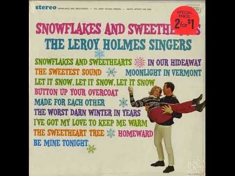 The Worst Darn Winter in Years / The LeRoy Holmes Singers