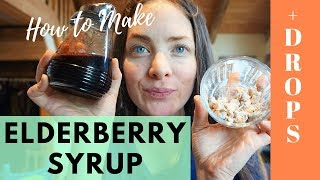 How to Make Elderberry Syrup | + Cough Drops