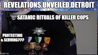 Satanic RITUALS of KILLER COPS....