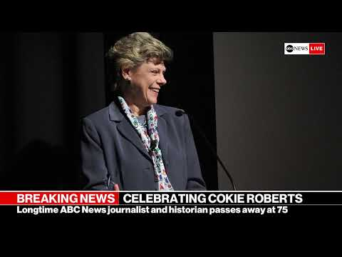 Legendary journalist Cokie Roberts dies at 75: Special Report  | ABC News